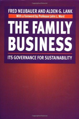 The Family Business: Its Governance for Sustainability