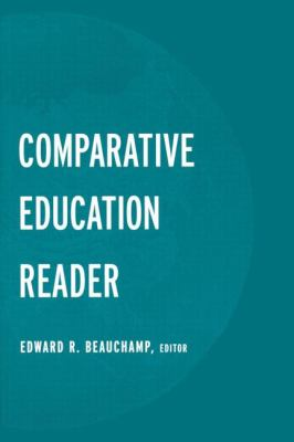 Comparative Education Reader