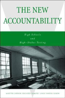 New Accountability High Schools and High-Stakes Testing