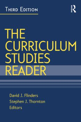 Curriculum Studies Reader