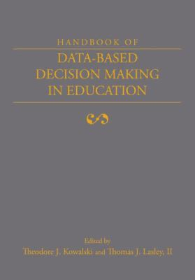 Handbook of Data-Based Decision Making in Education