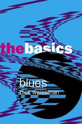 Blues The Basics