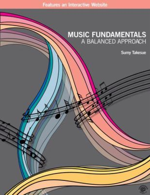 Music Fundamentals: A Balanced Approach
