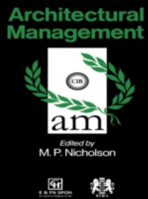 Architectural Management - M. P. Nicholson - Hardcover