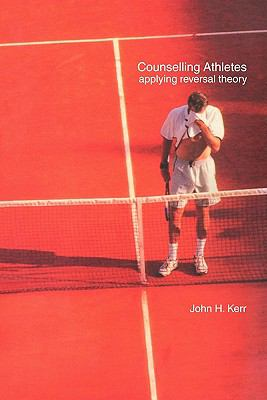 Counselling Athletes Applying Reversal Theory