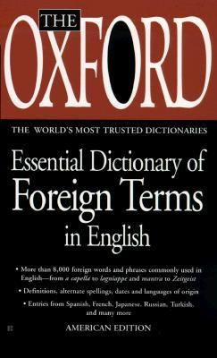 Oxford Essential Dictionary of Foreign Terms in English