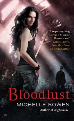 Bloodlust (Nightshade, Book 2)