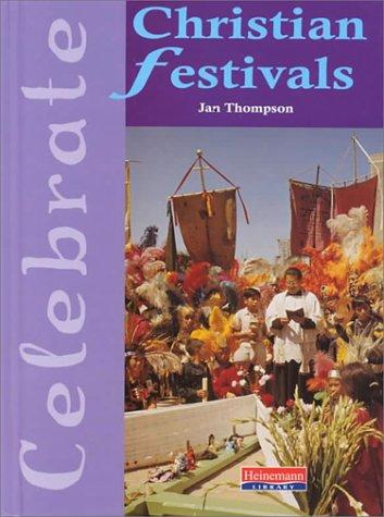 Christian Festivals (Celebrate (Heinemann))