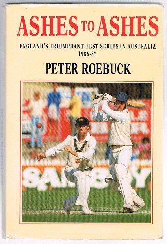 Ashes to Ashes: England Tour of Australia, 1986-87