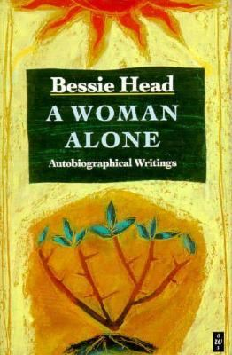 Woman Alone Autobiographical Writings