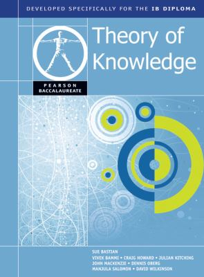 Pearson Baccalaureate Theory of Knowledge for the IB Diploma (NATL)