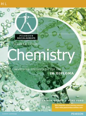 Pearson Baccalaureate: Higher Level Chemistry (Pearson International Baccalaureate Diploma: International Editions)