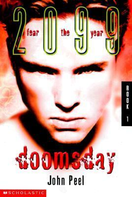 Doomsday (Fear the Year 2099 Series #1)