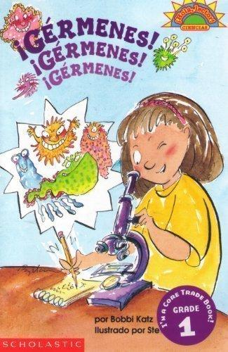 Germenes! Germenes! Germenes! / Germs! Germs! Germs! (Coleccion Hola, Lector: Level 3) (Spanish Edition)