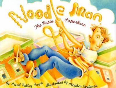 Noodle Man The Pasta Superhero