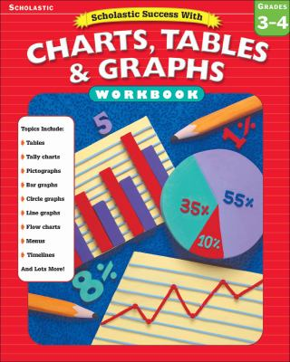 Scholastic Success With Charts, Tables & Graphs Grades 3-4