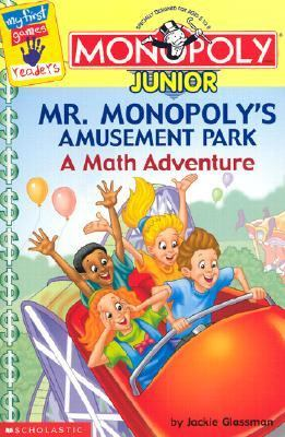 Mr. Monopoly's Amusement Park A Math Adventure