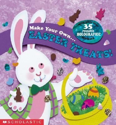 Make Your Own Easter Treats