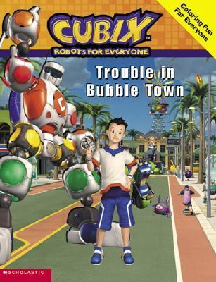 Trouble in Bubble Town