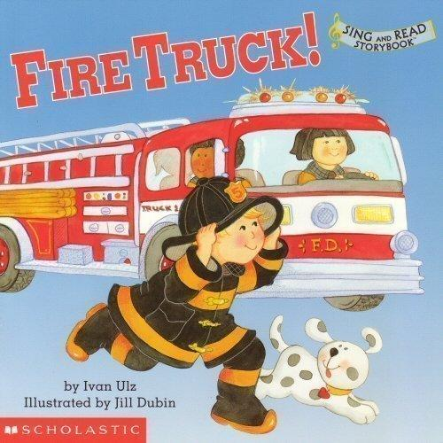 Fire Truck! (Sing and Read Storybook)
