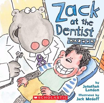 Zack at the Dentist