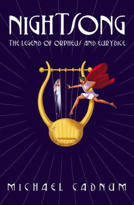 Nightsong Legend of Orpheus And Eurydice