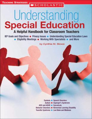 Understanding Special Education A Helpful Handbook for Classroom Teachers
