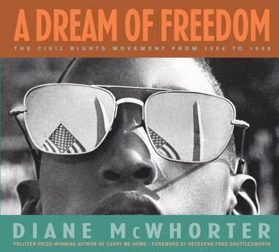 Dream of Freedom The Civil Rights Movement From 1954 to 1968