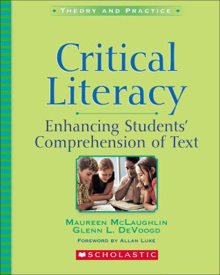 Critical Literacy Enhancing Students' Comprehension of Text