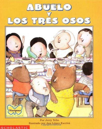 Abuelo y los tres osos/ Abuelo and the three Bears (Spanish and English Edition)
