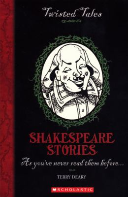 Shakespeare Stories (Twisted Tales)