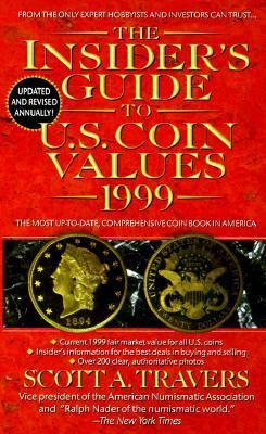 Insider's Guide to U. S. Coin Values 1999