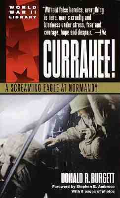 Currahee! A Screaming Eagle at Normandy