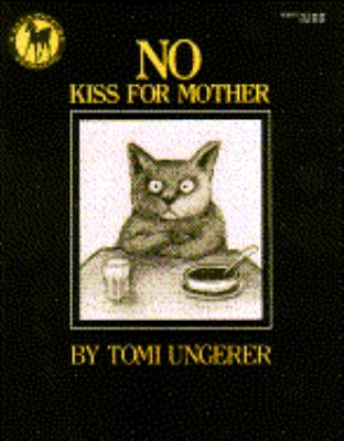 No Kiss for Mother - Tomi Ungerer - Paperback