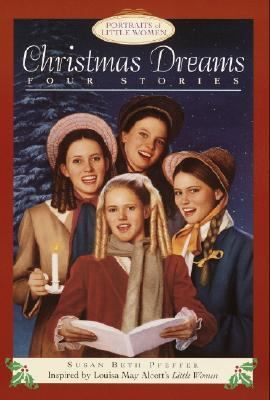Christmas Dreams: Portraits of Little Women