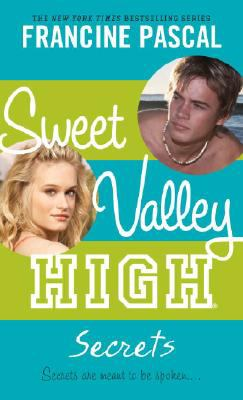 Secrets (Sweet Vallley High Series #2)