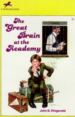 The Great Brain at the Academy (The Great Brain Series #4)