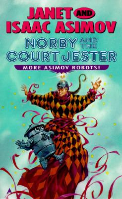 Norby and the Court Jester (Norby Series #10)