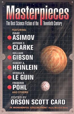 Masterpieces The Best Science Fiction of the 20th Century