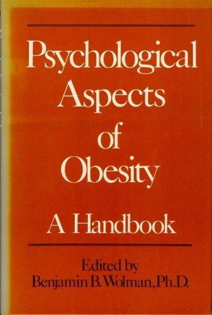 Psychological Aspects of Obesity: A Handbook