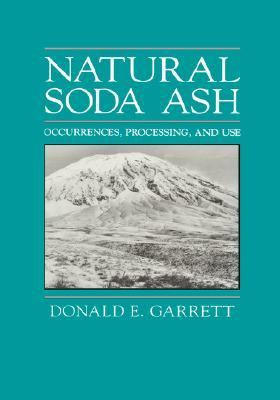 Natural Soda Ash Occurrences, Processing, and Use