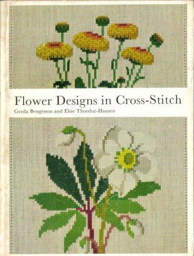 Flower Design in Cross Stitch (A Reinhold craft paperback)