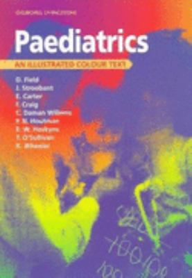 Paediatrics An Illustrated Colour Text