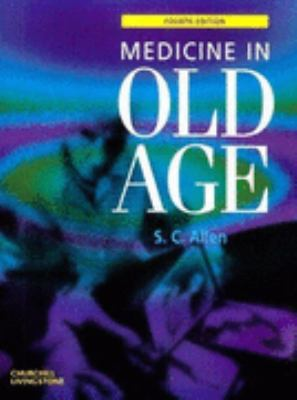 Medicine in Old Age