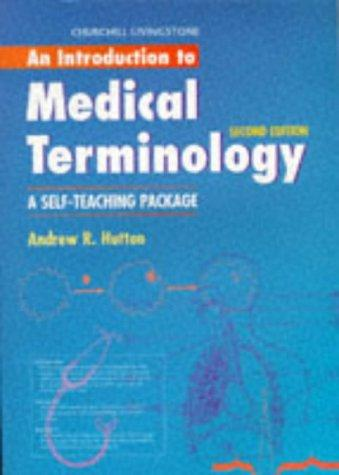 An Introduction to Medical Terminology: A Self-Teaching Package