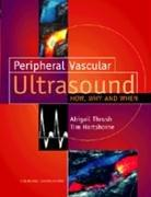 Peripheral Vascular Ultrasound: How, Why and When, 1e