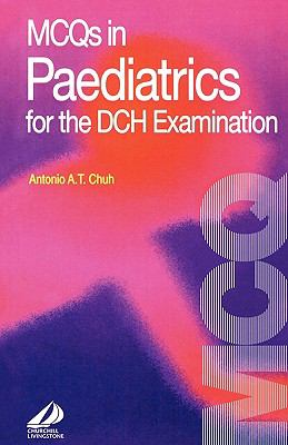 McQs in Paediatrics for the Dch Examination