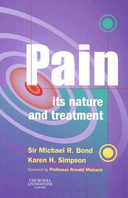 Pain Its Nature and Treatment
