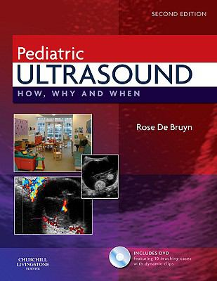 Pediatric Ultrasound: How, Why and When