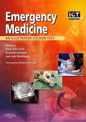 Emergency Medicine: An Illustrated Colour Text
